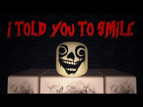 I Told You To Smile ( A Roblox Horror Story )