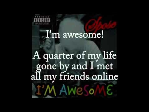 I'm Awesome by Spose w  lyrics CLEAN   YouTube
