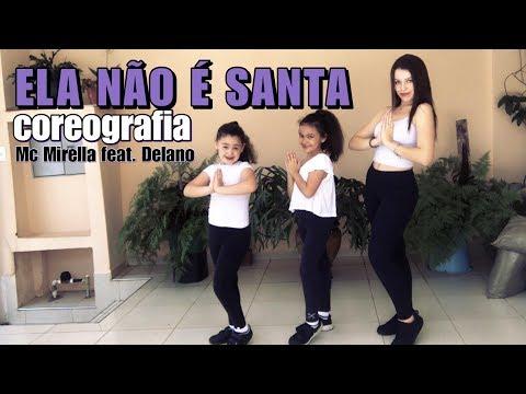 ELA NÃO É SANTA - MC MIRELLA FEAT. DELANO coreografia   Ni Guedes thumbnail