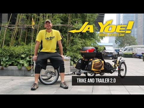 RECUMBENT TRIKE and TRAILER 2.0 | JAYOE WORLD TOUR
