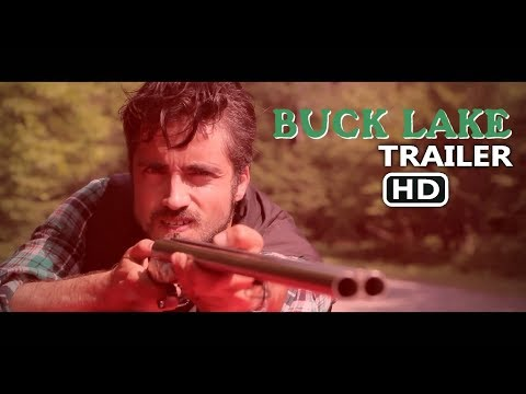 BUCK LAKE trailer (2017)