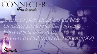 Connect-r - Tren de noapte (Karaoke by Dj Alexis S.-ILoveKaraoke)