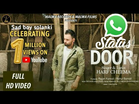 Door... Harf cheema song.. WhatsApp status