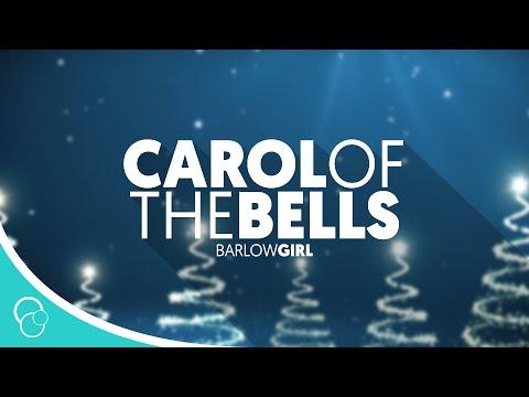 BarlowGirl - Carol of the Bells/Sing We Now of Christmas (Lyric Video)