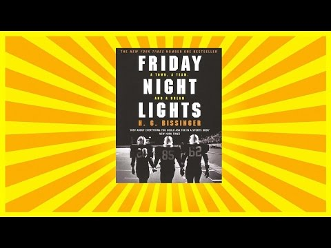 Friday Night Lights Summary Part One (H.G. Bissinger)