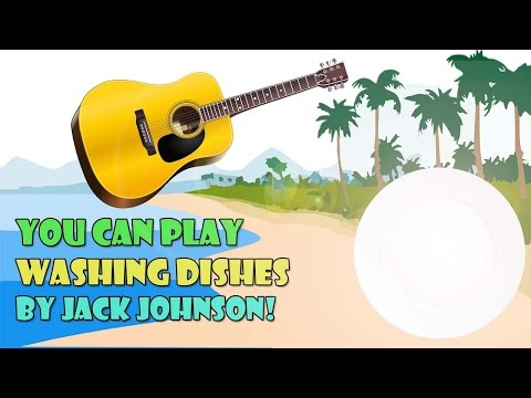 How to play Washing Dishes on Guitar - Jack Johnson