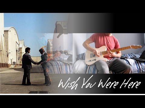 Wish You Were Here - Pink Floyd - Instrumental Guitar Cover