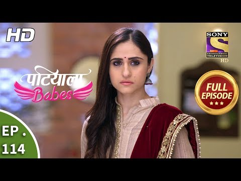 Patiala Babes - Ep 114 - Full Episode - 3rd May, 2019