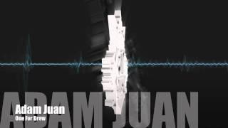 Adam Juan - One For Drew