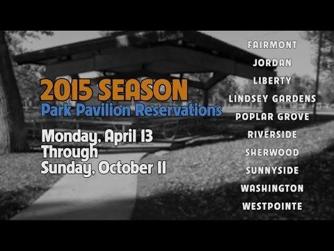 Park Pavilion Reservations : 2015 Season