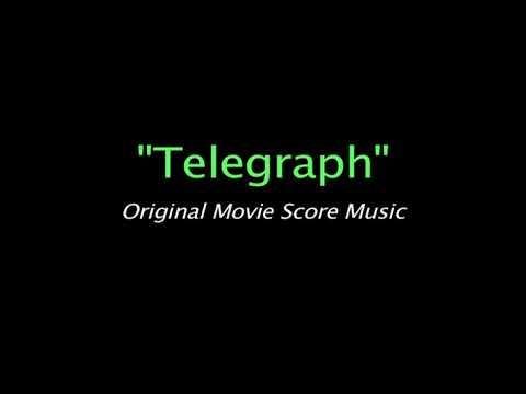 Telegraph - Original Movie Score Music by George Dare