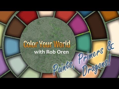 Paints, Primers & Dragons! - Color Your World with Rob Oren - January 9, 2019