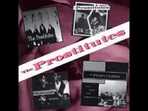 The Prostitutes - 25 Song Discography (Pelado Records) full album