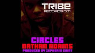 Nathan Adams & Zepherin Saint - Circles (Vocal Mix)