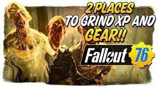 2 Places to FARM XP & LEGENDARY GEAR!! - Fallout 76 Quick Guide