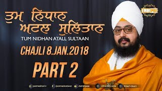 Part 2 - Tum Nidhan Attal Sultan - Chajli - 8 Jan 2018