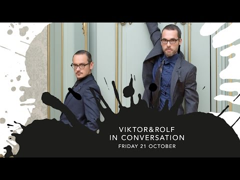 Viktor&Rolf In Conversation with Thierry-Maxime Loriot
