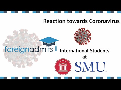 How Coronavirus Will Impact on International Students? Ep18 (Southern Methodist University)