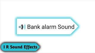 Bank alarm Sound - Copyright Free Sound Effects