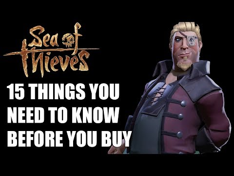 Sea of Thieves - 15 Things You ABSOLUTELY Need To Know Before You Buy