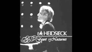 Fauré - Nocturne No. 4 in E-flat major, Op. 36 (Eric Heidsieck)
