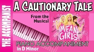 A Cautionary Tale - from the Broadway Musical 'Mean Girls' - Piano Accompaniment - Karaoke