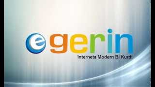 Egerin - The First Kurdish Search Engine And Internet Service Provider