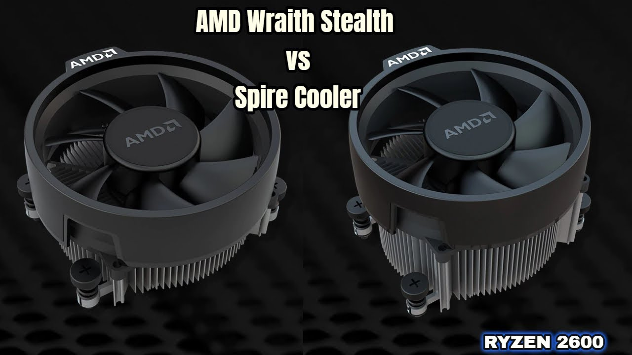 Amd Wraith Stealth Vs Spire Cooler Ryzen Cooler Comparison R5 2600 Youtube