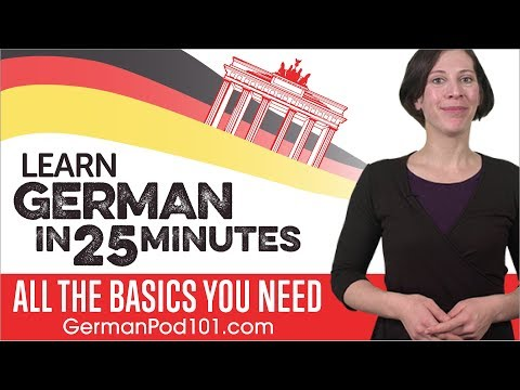 Learn German in 25 Minutes - ALL the Basics You Need