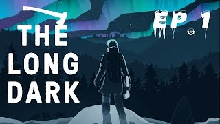 The Long Dark - Dispersi nelle fredde foreste canadesi - Ep.1 - [Gameplay ITA]