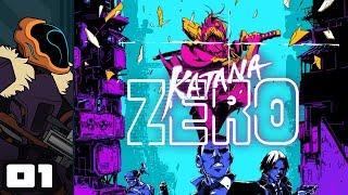 Let's Play Katana Zero - PC Gameplay Part 1 - Hotline Samurai