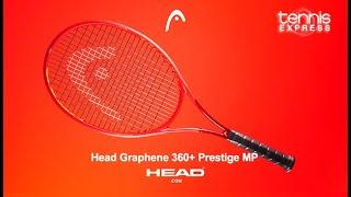 Head Graphene 360+ Prestige MP Tennis Racquet Review | Tennis Express