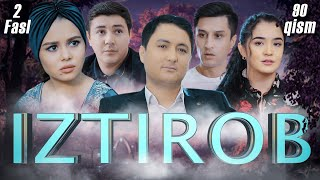 Iztirob (O'zbek serial) I Изтироб (Ўзбек сериал) 90 - Qism 2-Fasl