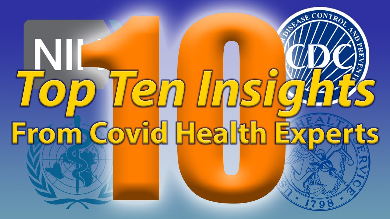 Top Ten Insights from Covid Health Experts ~ by ThoughtCrime7