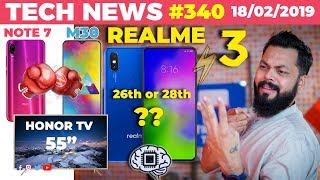 "Realme 3 Feb Launch, M30 Vs Note 7 Launch Fight, Honor 55"" Smart TV,Vivo Flagship Under ₹11k-TTN#340"