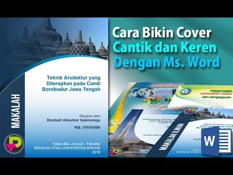 Cara Bikin Cover Keren Pakai Microsoft Word Cover Makalah Proposal Program Kerja Dll Youtube