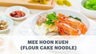 Mee Hoon Kueh Flour Cake Noodle
