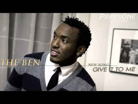 GIVE IT TO ME by The Ben [Official Audio]