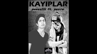 Peacelik feat. Puvra Kayıplar (Official Audio)