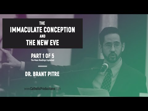 The Immaculate Conception and the New Eve (Part 1 of 5)