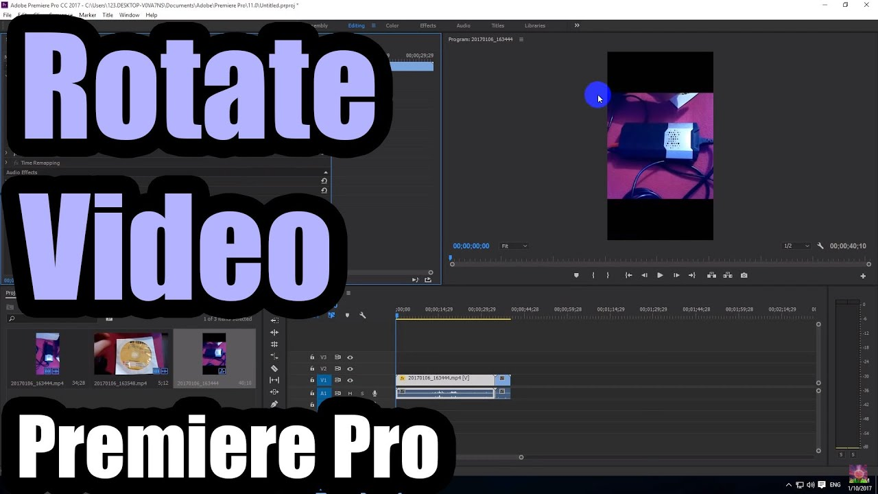 How To Rotate A Video In Premiere Pro 2017 Portrait To Landscape