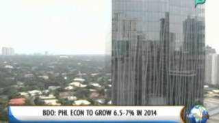 [NewsLife] BDO: PH economy to grow 6.5-7% in 2014 || Jan. 27, 2014