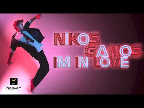 Nikos Ganos - I' m In Love | Official Digital Audio Release HD [NEW]