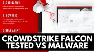 Crowdstrike Falcon Review  | Tested vs Malware
