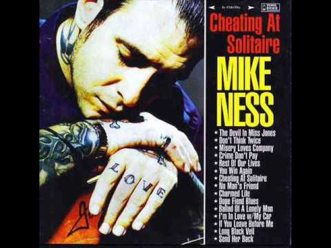 Mike Ness - Ballad of a lonely man