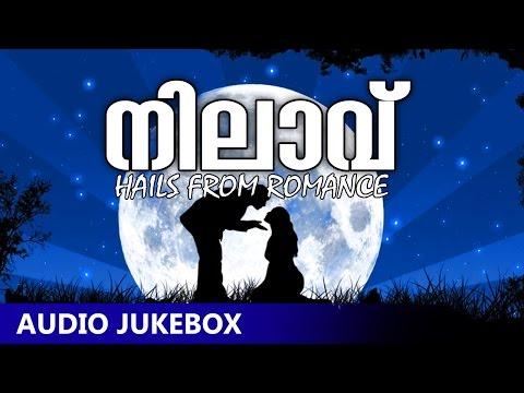 New Malayalam Album | Nilavu [ 2015 ] | Audio Jukebox