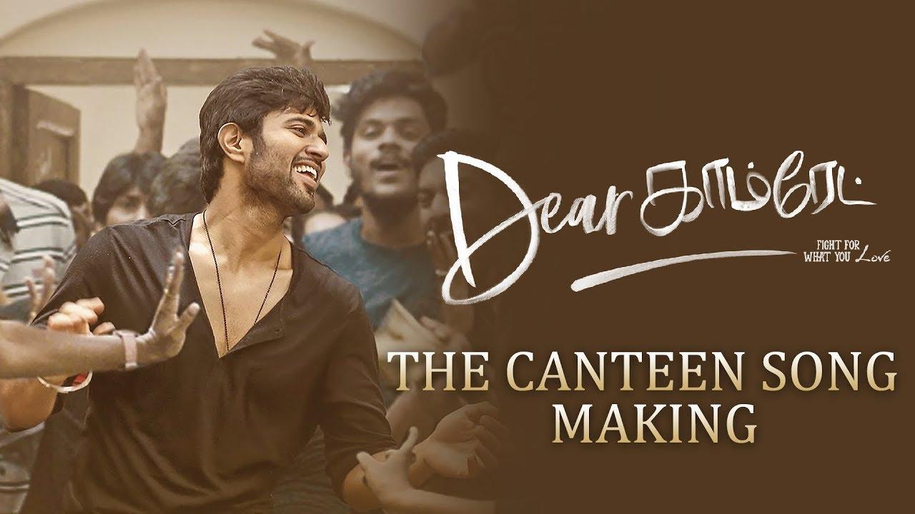 Dear Comrade Tamil - Canteen Song Making | Vijay Deverakonda | Rashmika |  Bharat Kamma