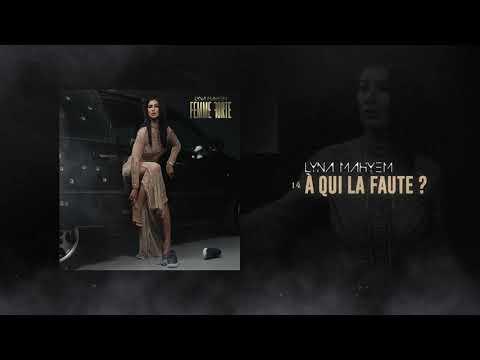 Youtube: Lyna Mahyem – À qui la faute? [Audio officiel]