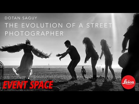 The Evolution of a Street Photographer with Dotan Saguy