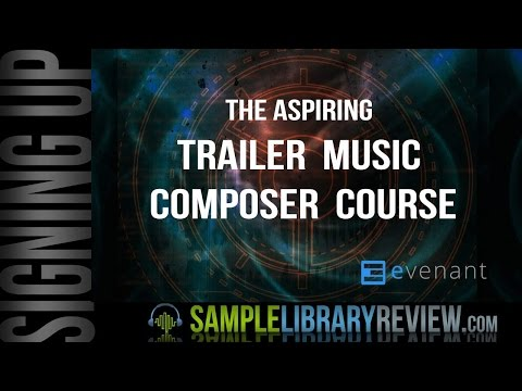 Signing Up For the Trailer Composer Course from Evenant